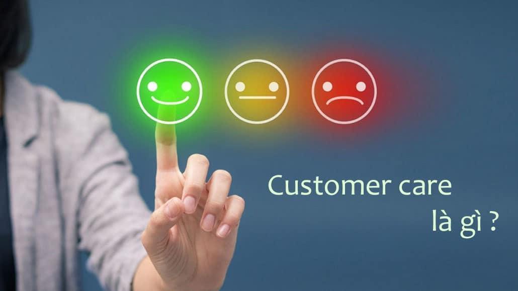 Customer Care là gì?